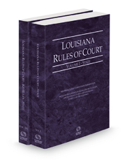 Louisiana Rules of Court - State and State KeyRules, 2021 ed. (Vols. I–IA, Louisiana Court Rules)