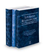 Louisiana Rules of Court - State, State KeyRules, and Federal, 2018 ed. (Vols. I-II, Louisiana Court Rules)