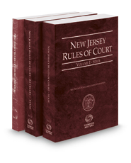 New Jersey Rules of Court - State, State KeyRules, and Federal, 2018 ed. (Vols. I-II, New Jersey Court Rules)