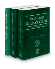 New Jersey Rules of Court - State, State KeyRules, and Federal, 2019 ed. (Vols. I-II, New Jersey Court Rules)