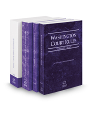 Washington Court Rules - State, Federal, Federal KeyRules, and Local, 2018 ed. (Vols. I-III, Washington Court Rules)