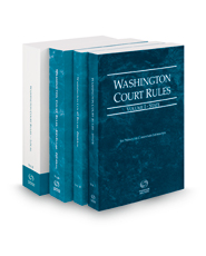 Washington Court Rules - State, Federal, Federal KeyRules, and Local, 2019 ed. (Vols. I-III, Washington Court Rules)