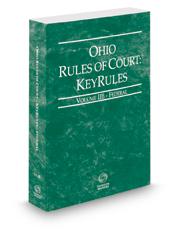 Ohio Rules of Court - Federal KeyRules, 2019 ed. (Vol. IIB, Ohio Court Rules)
