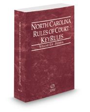 North Carolina Rules of Court - Federal KeyRules, 2018 ed. (Vol. IIA, North Carolina Court Rules)