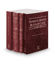 North Carolina Rules of Court - State, Federal, Federal KeyRules, and Local, 2018 ed. (Vols. I-III, North Carolina Court Rules)