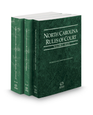 North Carolina Rules of Court - State, Federal and Federal KeyRules, 2017 ed. (Vols. I-IIA, North Carolina Court Rules)