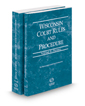 Wisconsin Court Rules and Procedure - Federal and Federal KeyRules, 2019 ed. (Vols. II & IIA, Wisconsin Court Rules)