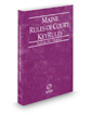 Maine Rules of Court - Federal KeyRules, 2018 ed. (Vol. IIA, Maine Court Rules)