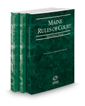 Maine Rules of Court - State, Federal and Federal KeyRules, 2016 ed. (Vols. I-IIA, Maine Court Rules)