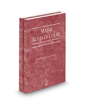 Maine Rules of Court - Federal and Federal KeyRules, 2021 ed. (Vols. II & IIA, Maine Court Rules)