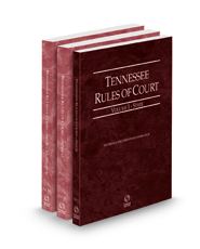Tennessee Rules of Court - State, Federal and Federal KeyRules, 2021 ed. (Vols. I-IIA, Tennessee Court Rules)