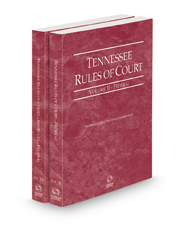 Tennessee Rules of Court - Federal and Federal KeyRules, 2021 ed. (Vols. II & IIA, Tennessee Court Rules)