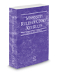 Mississippi Rules of Court - Federal KeyRules, 2017 ed. (Vol. IIA, Mississippi Court Rules)