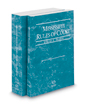 Mississippi Rules of Court - Federal and Federal KeyRules, 2016 ed. (Vols. II & IIA, Mississippi Court Rules)