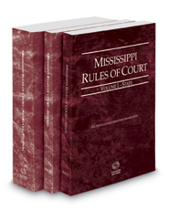 Mississippi Rules of Court - State, Federal and Federal KeyRules, 2017 ed. (Vols. I-IIA, Mississippi Court Rules)