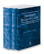 Mississippi Rules of Court - State, Federal and Federal KeyRules, 2018 ed. (Vols. I-IIA, Mississippi Court Rules)