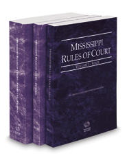 Mississippi Rules of Court - State, Federal and Federal KeyRules, 2020 ed. (Vols. I-IIA, Mississippi Court Rules)