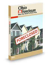 Ohio Foreclosure: What You Need To Know Now