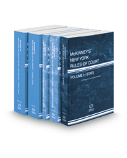 McKinney's New York Rules of Court - State, Federal District, Federal Bankruptcy, Local Civil and Local Civil KeyRules, 2021 ed. (V. I-IIIA, New York Court Rules)