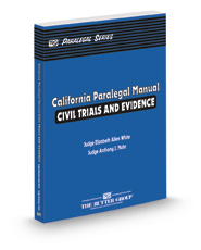 California Paralegal Manual: Civil Trials and Evidence, 2017 ed. (The Rutter Group Paralegal Series)