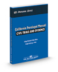 California Paralegal Manual: Civil Trials and Evidence, 2018 ed. (The Rutter Group Paralegal Series)