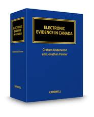 ELECTRONIC EVIDENCE IN CANADA