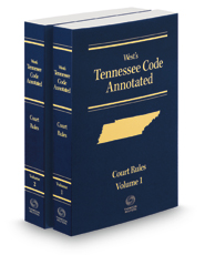 West's Tennessee Code Annotated Court Rules, 2021 ed.