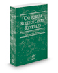 California Rules of Court - Federal KeyRules, 2019 revised ed. (Vol. IIB, California Court Rules)