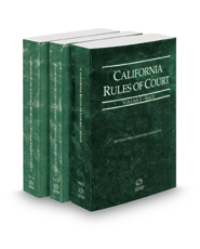 California Rules of Court - State, Federal District Courts and Federal KeyRules, 2017 revised ed. (Vols. I-IIB, California Court Rules)