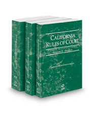 California Rules of Court - Federal District Courts, Federal Bankruptcy Courts and Federal KeyRules, 2021 revised ed. (Vols. II-IIB, California Court Rules)
