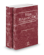 Texas Rules of Court - Federal and Federal KeyRules, 2017 ed. (Vols. II-IIA, Texas Court Rules)