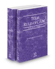 Texas Rules of Court - Federal and Federal KeyRules, 2019 ed. (Vols. II-IIA, Texas Court Rules)