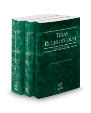 Texas Rules of Court - State, Federal and Federal KeyRules, 2018 ed. (Vols. I-IIA, Texas Court Rules)