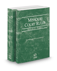 Missouri Court Rules - Federal and Federal KeyRules, 2017 ed. (Vols. II-IIA, Missouri Court Rules)