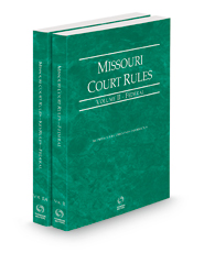 Missouri Court Rules - Federal and Federal KeyRules, 2021 ed. (Vols. II-IIA, Missouri Court Rules)