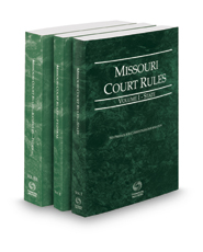 Missouri Court Rules - State, Federal and Federal KeyRules, 2017 ed. (Vols. I-IIA, Missouri Court Rules)