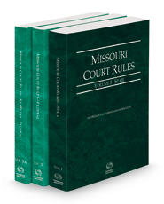 Missouri Court Rules - State, Federal and Federal KeyRules, 2021 ed. (Vols. I-IIA, Missouri Court Rules)