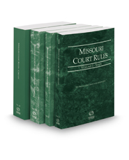 Missouri Court Rules - State, Federal, Federal KeyRules and Circuit, 2017 ed. (Vols. I-III, Missouri Court Rules)