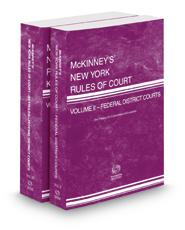 McKinney's New York Rules of Court - Federal District Courts and Federal District Courts KeyRules, 2019 ed. (Vols. II & IIB, New York Court Rules)