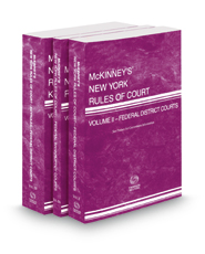McKinney's New York Rules of Court - Federal District Courts, Federal Bankruptcy Courts and Federal District Courts KeyRules, 2019 ed. (Vols. II, IIB & IIIB, New York Court Rules)