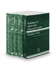 McKinney's New York Rules of Court - State, Federal District, Federal Bankruptcy and Federal District KeyRules, 2018 ed. (Vols. I, II, IIA, IIB, New York Court Rules)