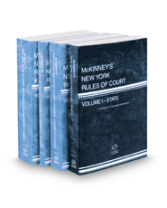 McKinney's New York Rules of Court - State, Federal District, Federal Bankruptcy and Federal District KeyRules, 2021 ed. (Vols. I, II, IIA, IIB, New York Court Rules)