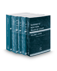 McKinney's New York Rules of Court - State, Federal District Courts, Federal Bankruptcy Courts, Federal District Courts KeyRules and Local, 2017 ed. (Vols. I, II, IIA, IIB & III, New York Court Rules)