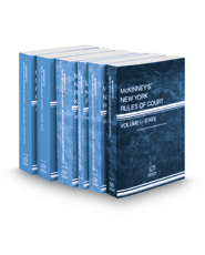 McKinney's New York Rules of Court - State, Federal District, Federal Bankruptcy, Federal District KeyRules, Local Civil and Local Civil KeyRules, 2021 ed. (Vols. I, II, IIA, IIB, III & IIIA New York Court Rules)