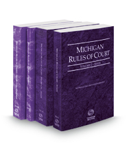 Michigan Rules of Court - State, State KeyRules, Federal and Federal KeyRules, 2021 ed. (Vols. I-IIA, Michigan Court Rules)