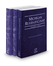 Michigan Rules of Court - State, Federal and Federal KeyRules, 2017 ed. (Vols. I, II & IIA, Michigan Court Rules)