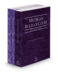 Michigan Rules of Court - State, Federal and Federal KeyRules, 2021 ed. (Vols. I, II & IIA, Michigan Court Rules)