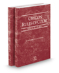Oregon Rules of Court - Federal and Federal KeyRules, 2019 ed. (Vols. II & IIA, Oregon Court Rules)