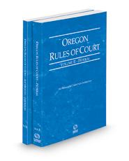 Oregon Rules of Court - Federal and Federal KeyRules, 2021 ed. (Vols. II & IIA, Oregon Court Rules)