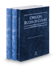 Oregon Rules of Court - State, Federal and Federal KeyRules, 2017 ed. (Vols. I-IIA, Oregon Court Rules)